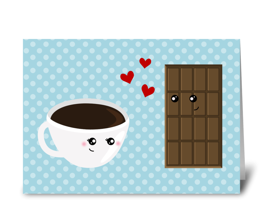Coffee & Chocolate Love greeting card