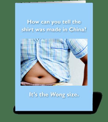 Wong Size (Version 1) greeting card