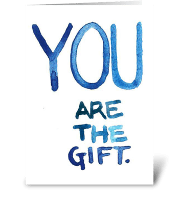 You Are The Gift - Baby Boy greeting card