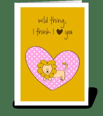 Wild Thing greeting card