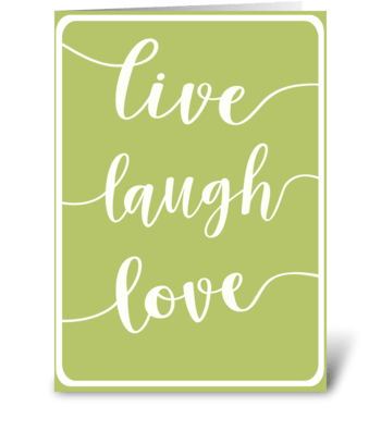 Live-Laugh_Love greeting card