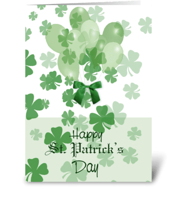 Clover and Balloons, St. Pat's Day greeting card