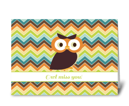 Owl Miss You! greeting card