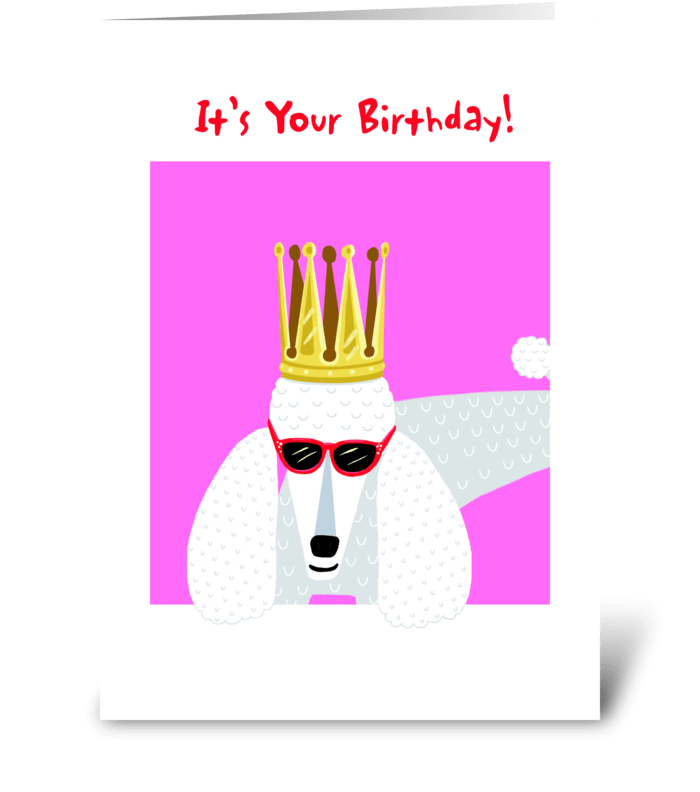 Poodle Birthday Queen greeting card