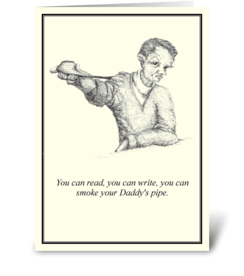 Daddy's Pipe greeting card