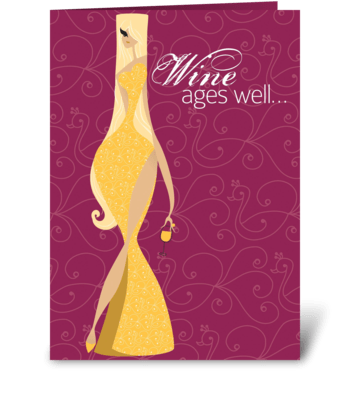 Wine Ages Well Birthday greeting card