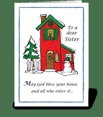 Sister God Bless House Christmas greeting card