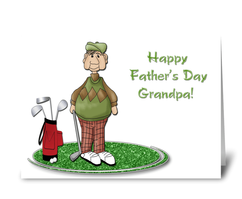Golfing Grandpa, Father's Day greeting card