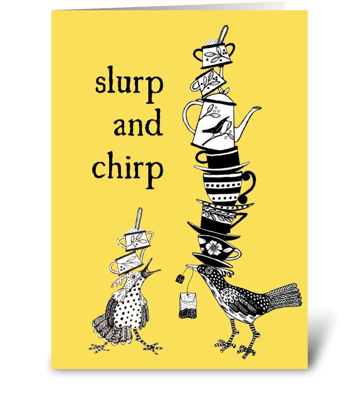 slurp and churp greeting card
